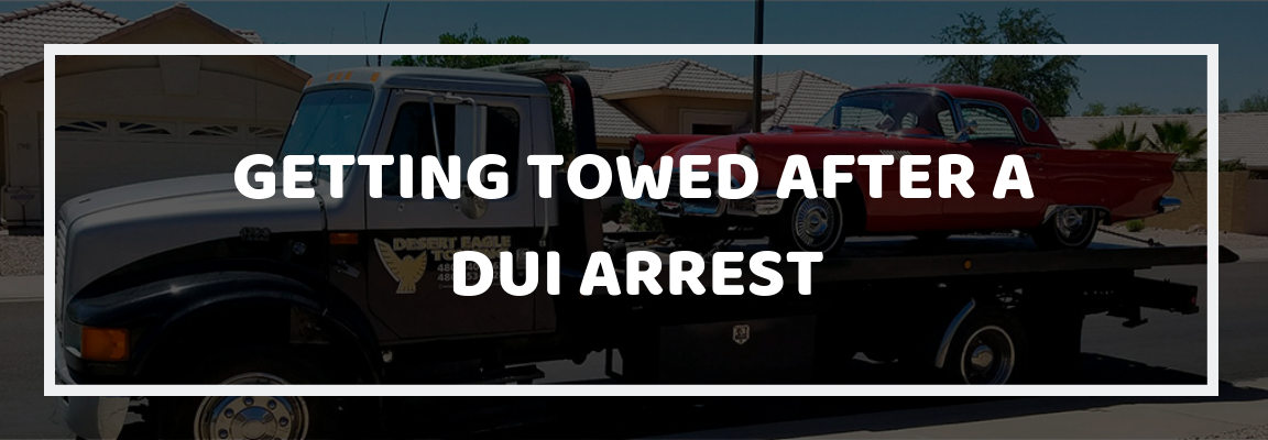 Getting Towed after a DUI Arrest